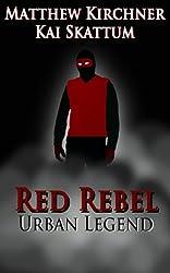 Red Rebel: Urban Legend