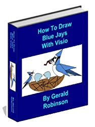 How To Draw Blue Jays With Visio (How To Create Flowcharts & Drawings in Visio 2010 )