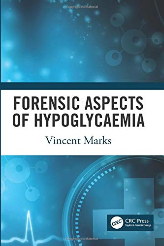 Forensic Aspects of Hypoglycaemia: First Edition