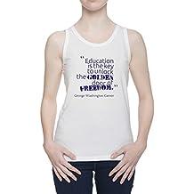 Education Is The Key To Unlock The Golden Door Of Freedom De Tirantes Camiseta Para Mujer Blanca Todos Los Tamaños | Women's White Tank T-Shirt Vest Top