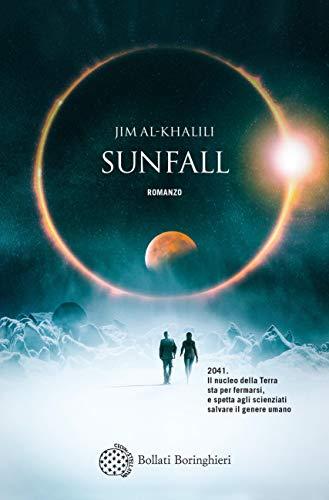 Sunfall: Edizione italiana di [Al-Khalili, Jim]