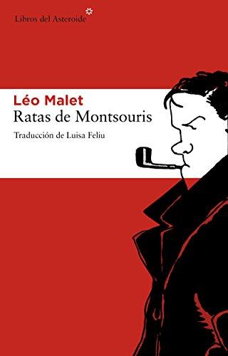 Ratas de Motsouris (Libros del Asteroide nº 77) por Léo Malet