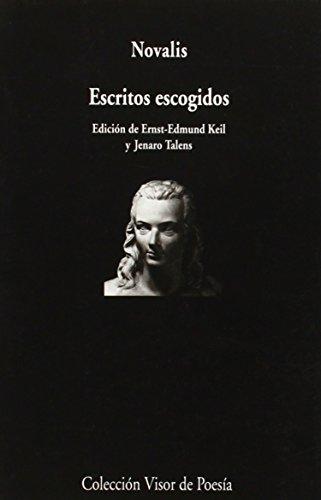 Escritos escogidos (Visor de Poesía, Band 184)