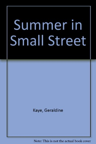 Summer in Small Street.