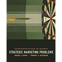 Strategic Marketing Problems: Custom Edition for Saint Leo University