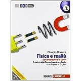 Fisica e realtà. Con Physics in english. Con interactive e-book. Con espansione online. Per le Scuole superiori: 2