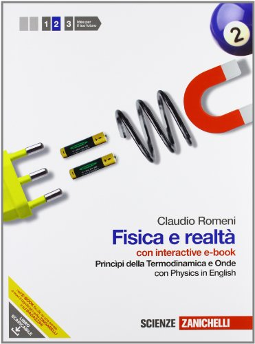 Fisica e realtà. Con Physics in english. Con interactive e-book. Per le Scuole superiori. Con espansione online: 2