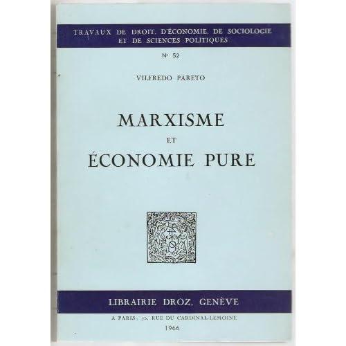 Marxisme et économie pure (Oeuvres complètes)