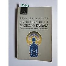 Einführung in die mystische Kabbala: Geheimnisse des Baums des Lebens