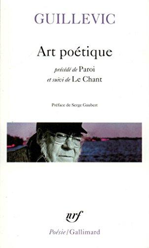 Art poétique / Paroi / Le chant