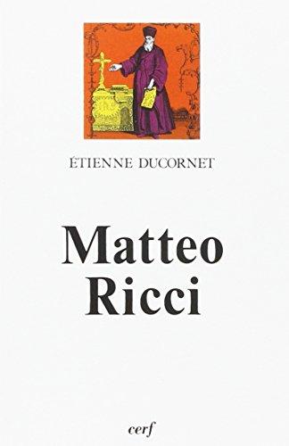 Matteo Ricci, le lettré d'Occident