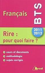 Français BTS 2011-2012 : Rire : pour quoi faire ?