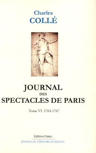 Journal des spectacles de Paris : Tome 6, 1765-1767