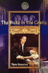 [The Duke In His Castle] (By (author) Vera Nazarian) [published: June, 2008]