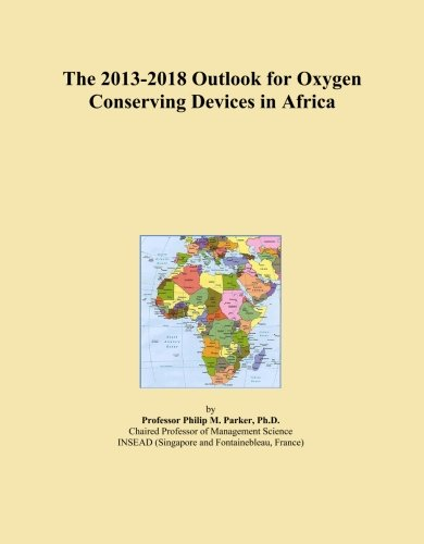 The 2013-2018 Outlook for Oxygen Conserving Devices in Africa -