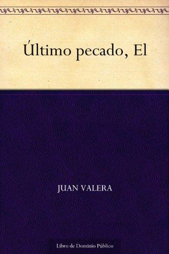 Último pecado, El por Juan Valera
