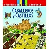 Caballeros y castillos / Knights and Castles
