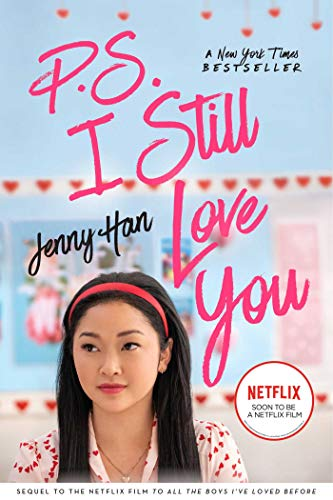 P.S. I Still Love You (To All the Boys I've Loved Before Book 2 ...