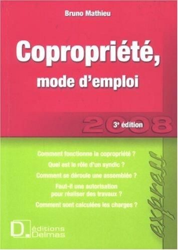 Copropriété, mode d'emploi 2008