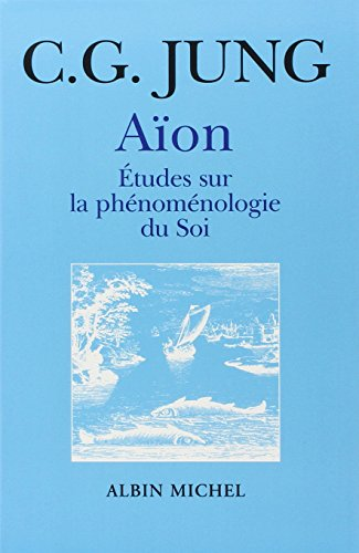 Aïon : Etudes sur la phénoménologie du soi