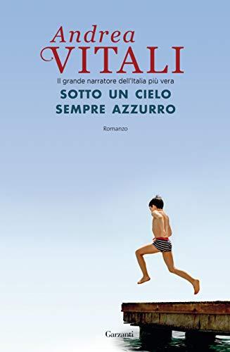 Sotto un cielo sempre azzurro (Italian Edition)