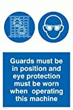 Viking Schilder mp301-a6p-3m Wachen muss in Position und Augenschutz zu tragen, wenn diese Maschine Zeichen, 3mm starrer Kunststoff, 150mm H x 100mm W