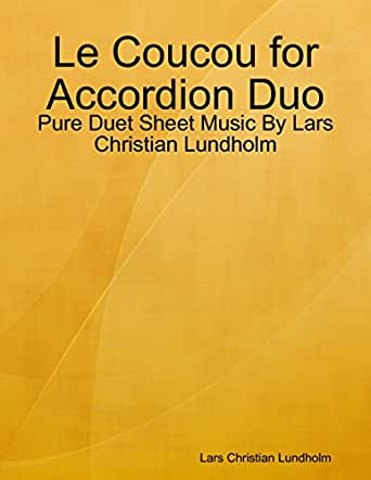 Le Coucou for Accordion Duo - Pure Duet Sheet Music By Lars