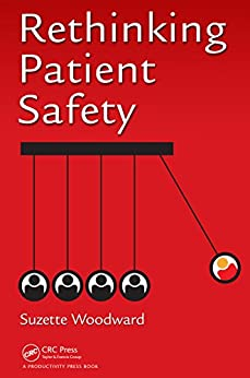 Rethinking Patient Safety by [Woodward, Suzette]