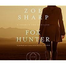 Fox Hunter (Charlie Fox Thriller)