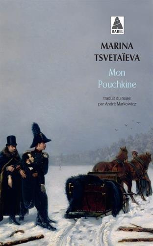 Mon Pouchkine par Marina Tsvétaïeva