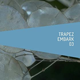 Embark 03 mixed by Riley Reinhold