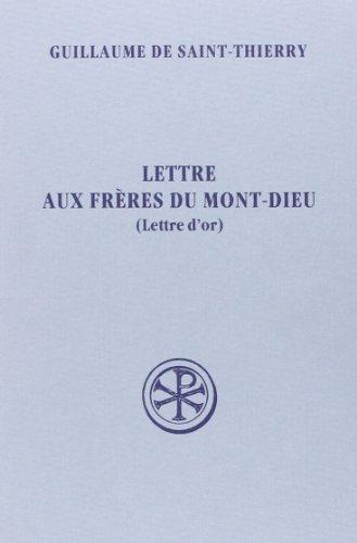 Lettre aux frres du Mont-Dieu (Lettre d'or)