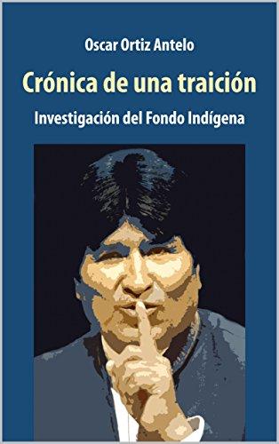 Crónica de una Traición: Investigación del Fondo Indígena