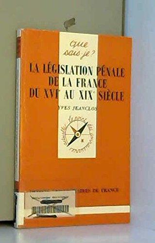 Législation pénale du 16e au 19e siècle