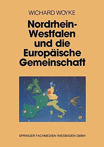 Preisvergleich Produktbild Nordrhein-Westfalen und die Europäische Gemeinschaft