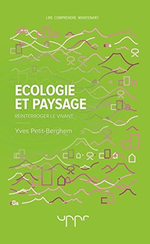 Ecologie et Paysage: Réinterroger le vivant
