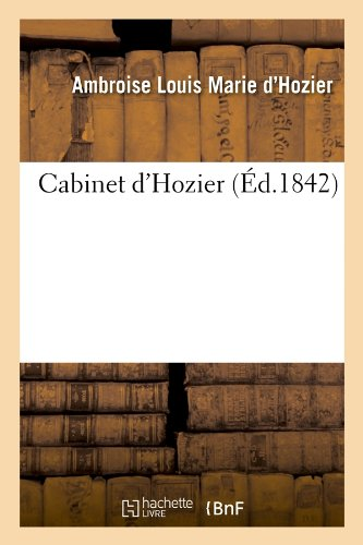 Cabinet d'Hozier (Éd.1842)