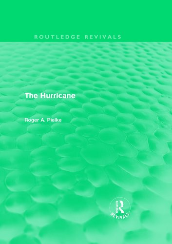 The Hurricane: Volume 9 (Routledge Revivals)