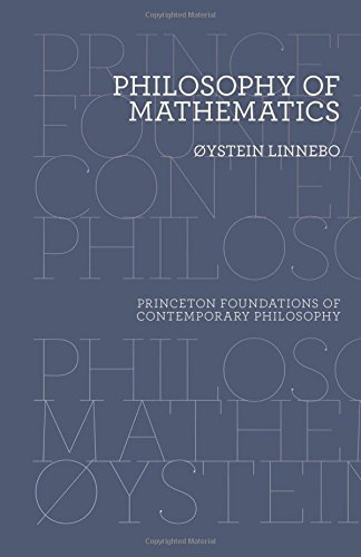 Philosophy of Mathematics (Princeton Foundations of Contemporary Philosophy) por Øtstein Linnebo