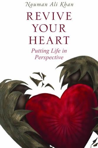 Revive Your Heart: Putting Life in Perspective por Nouman Ali Khan