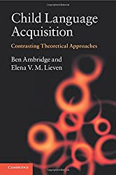 Child Language Acquisition: Contrasting Theoretical Approaches