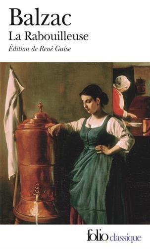 Les Célibataires:La Rabouilleuse par Honoré de Balzac