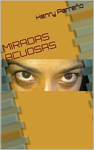 MIRADAS ACUOSAS (POEMAS CORTOS nº 1) por Henry Parreño