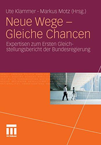 neue-wege-gleiche-chancen-expertisen-zum-ersten-gleichstellungsbericht-der-bundesregierung