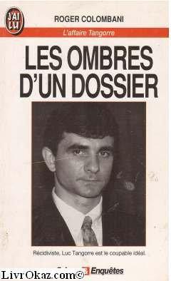 Les ombres d'un dossier : L'affaire Tangorre par Jean-Marie Colombani