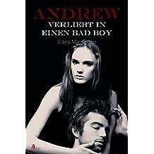 Andrew - Verliebt in einen Bad Boy (Destiny 3)