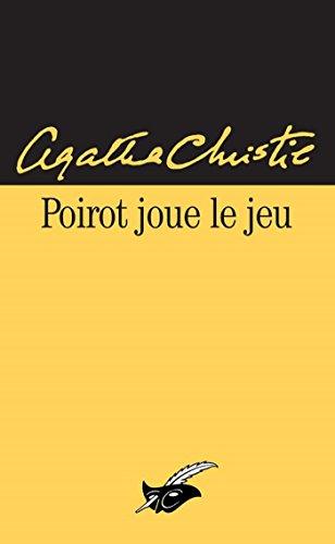 Poirot joue le jeu (Masque Christie) par Agatha Christie