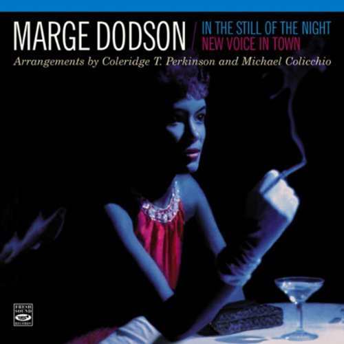 """Marge Dodson. """"In the Still of the Night"""" / """"New Voice in Town"""""""