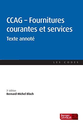 CCAG Fournitures courantes et services : Texte annoté par (Broché - Apr 6, 2017)