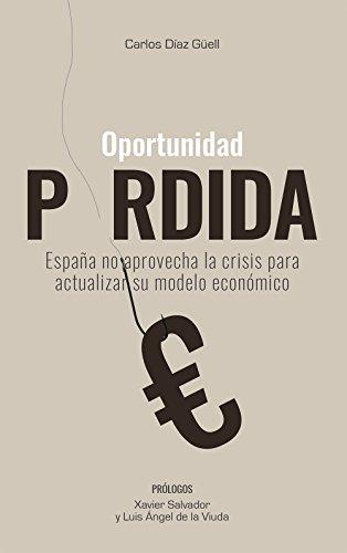 Oportunidad Perdida eBook: Carlos Díaz Güel, Xavier Salvador, Luis ...